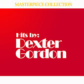Hits by Dexter Gordon von Dexter Gordon