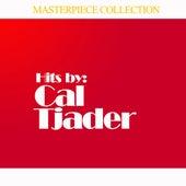 Hits by Cal Tjader de Cal Tjader