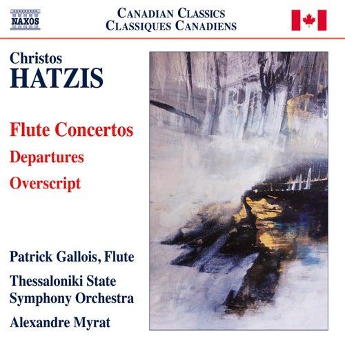Hatzis: Departures - Overscript by Patrick Gallois