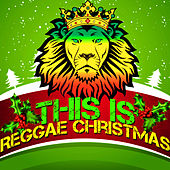 This Is Reggae Christmas by Various Artists