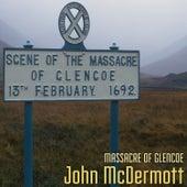 Massacre of Glencoe de John McDermott