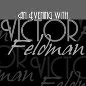 An Evening with Victor Feldman by Victor Feldman