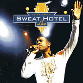 Sweat Hotel Live by Keith Sweat