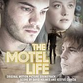 The Motel Life (Original Motion Picture Soundtrack) by Various Artists