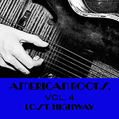 American Roots, Vol. 4: Lost Highway by Various Artists
