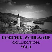 Forever Schlager Collection, Vol. 4 de Various Artists