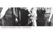 When Frankie Met Johnny by Various Artists