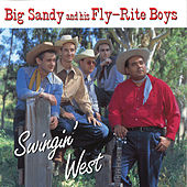Swingin' West by Big Sandy and His Fly-Rite Boys