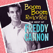 Boom Boom Rock 'N' Roll by Freddy Cannon