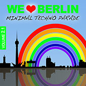 We Love Berlin 2.1 - Minimal Techno Parade by Various Artists