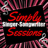 Simply Singer-Songwriter Sessions by Various Artists