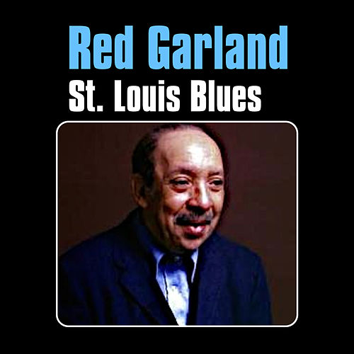 St. Louis Blues by Red Garland