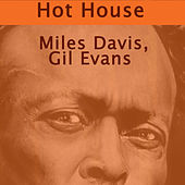 Hot House von Gil Evans