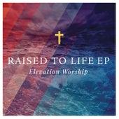 Raised to Life de Elevation Worship