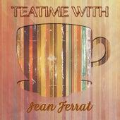 Teatime With de Jean Ferrat