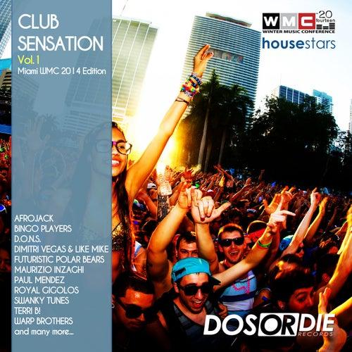 Club Sensation 1 (Miami WMC 2014 Edition) by Various Artists