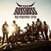My Personal Song von The Bosshoss