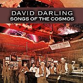 Songs of the Cosmos de David Darling