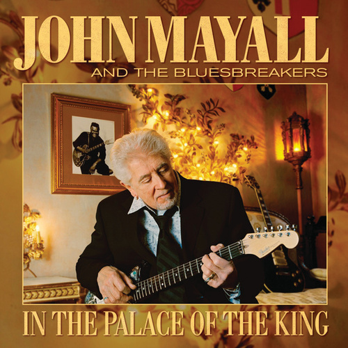 In The Palace Of The King (A Tribute To Freddie King) by John Mayall