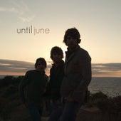 Until June by Until June