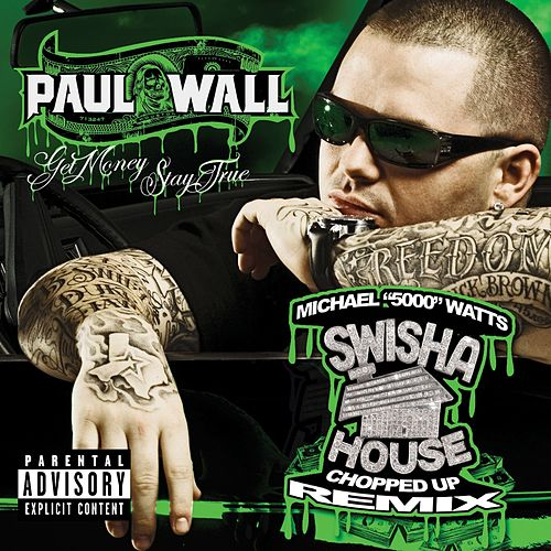 Get Money Stay True (Chopped And Screwed) by Paul Wall