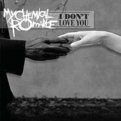 I Don't Love You [Live - AOL Sessions] de My Chemical Romance