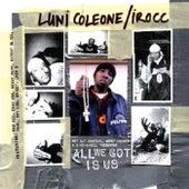 All We Got Is Us von Luni Coleone