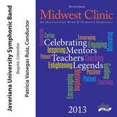 2013 Midwest Clinic: Javeriana University Symphonic Band by Javeriana University Symphonic Band