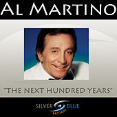 The Next Hundred Years by Al Martino