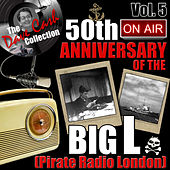 The Dave Cash Collection: 50th Anniversary of the Big L (Pirate Radio London), Vol. 5 de Various Artists
