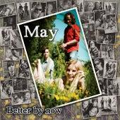 Better By Now de El May