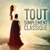 Tout simplement classique (40 airs de musique classique incontournables) de Musique Classique