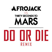 Do Or Die by Afrojack