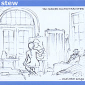 The Naked Dutch Painter & Other Songs by Stew