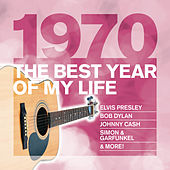 The Best Year Of My Life: 1970 de Various Artists