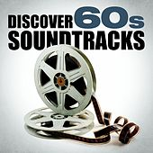 Discover 60s Soundtracks von Various Artists
