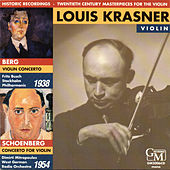 Twentieth Century Masterpieces for the Violin: Works by Berg & Schoenberg (Live) by Louis Krasner