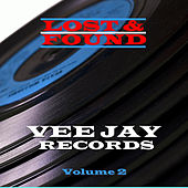 Lost & Found - Vee Jay - Volume 2 de Various Artists