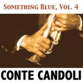 Something Blue, Vol. 4 von Conte Candoli