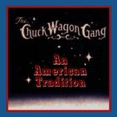 An American Tradition by Chuck Wagon Gang