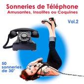 Sonneries de téléphone, amusantes, insolites ou coquines de Various Artists