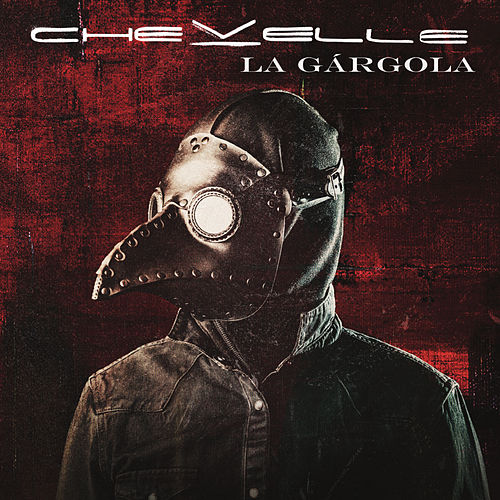 La Gárgola by Chevelle