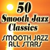 50 Smooth Jazz Classics von Smooth Jazz Allstars