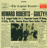 Guilty de Howard Roberts