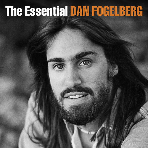 The Essential by Dan Fogelberg