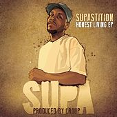 Honest Living EP by Supastition