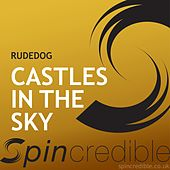 Castles In Sky by Rude Dog