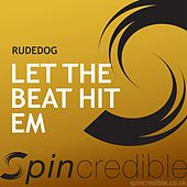 Let The Beat Hit Em by Rude Dog