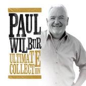 Ultimate Collection van Paul Wilbur