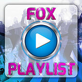 Fox Playlist by Various Artists